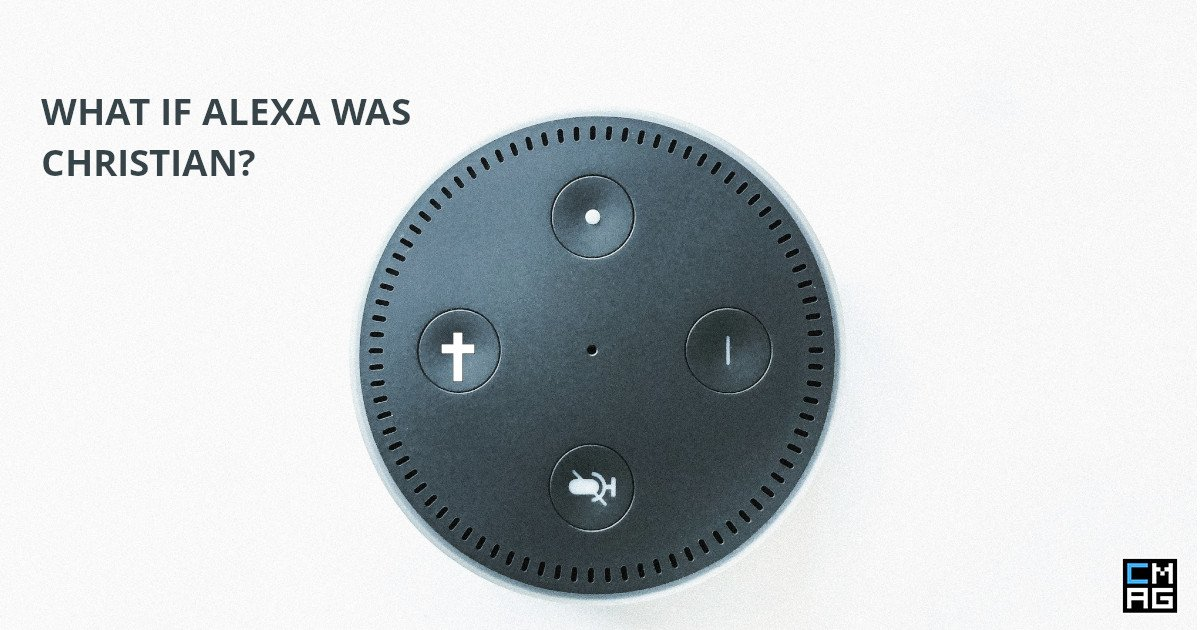 What If Alexa Was Christian? [Video]