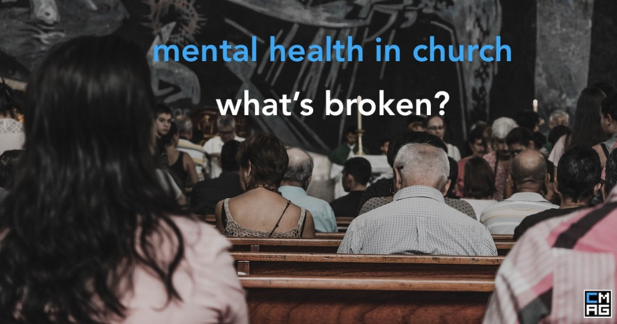 What I Wish The Church Knew About Mental Health