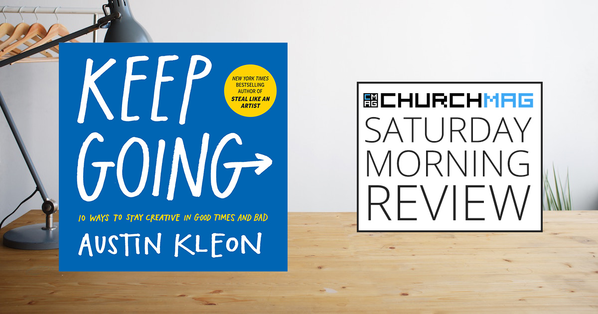 Keep Going Book by Austin Kleon