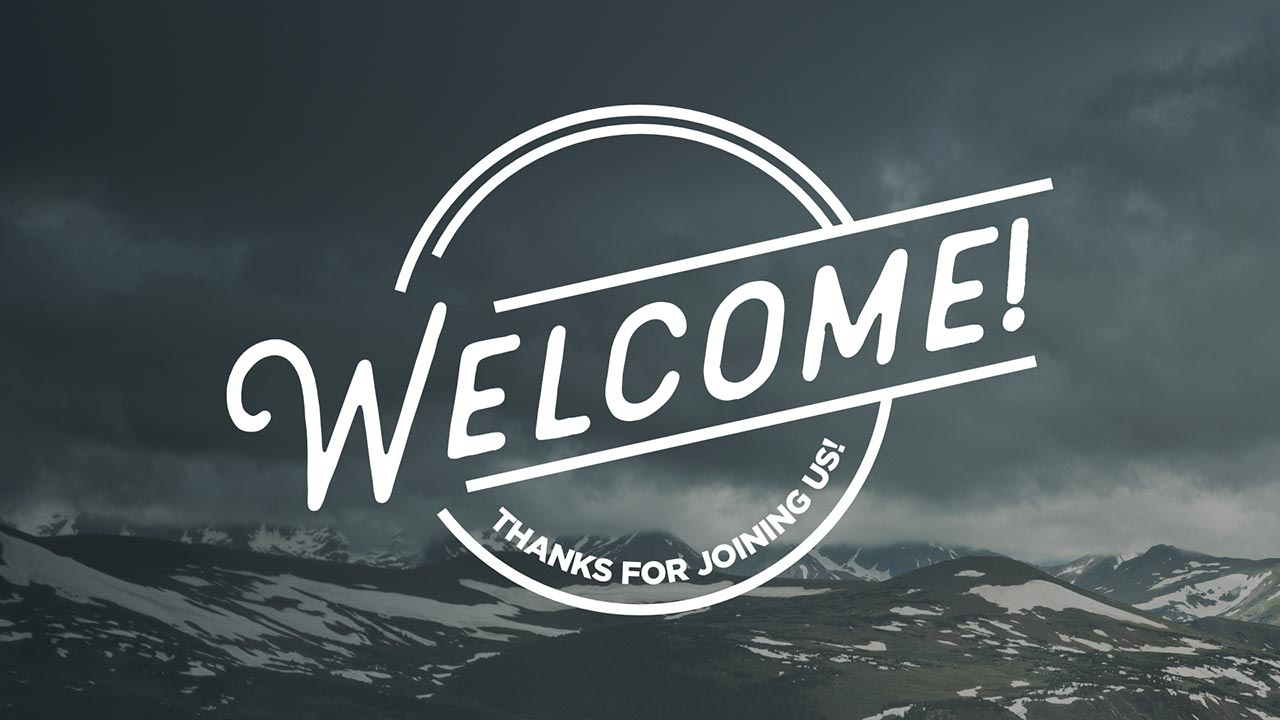 Generic Welcome Slides | Church Media Drop