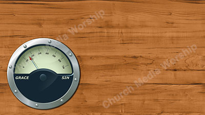 Gauge Master Grace Sin Left Christian Worship Background. High quality worship images for use to spread the Gospel and enhance the worship experience.
