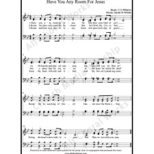 Have you any room for Jesus Sheet Music (SATB) with Practice Music tracks. Make unlimited copies of sheet music and the practice music.