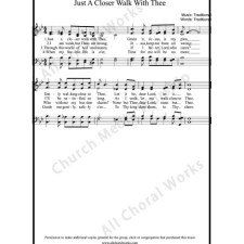 Just a closer walk with thee Sheet Music (SATB) with Practice Music tracks. Make unlimited copies of sheet music and the practice music.