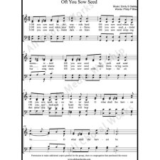 Oft you sow seed Sheet Music (SATB) with Practice Music tracks. Make unlimited copies of sheet music and the practice music.