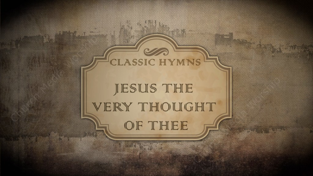 Jesus the very thought of thee Singalong Christian Video HD. With perfectly timed Lyrics. Easy to follow and sing to enhance the Worship experience.