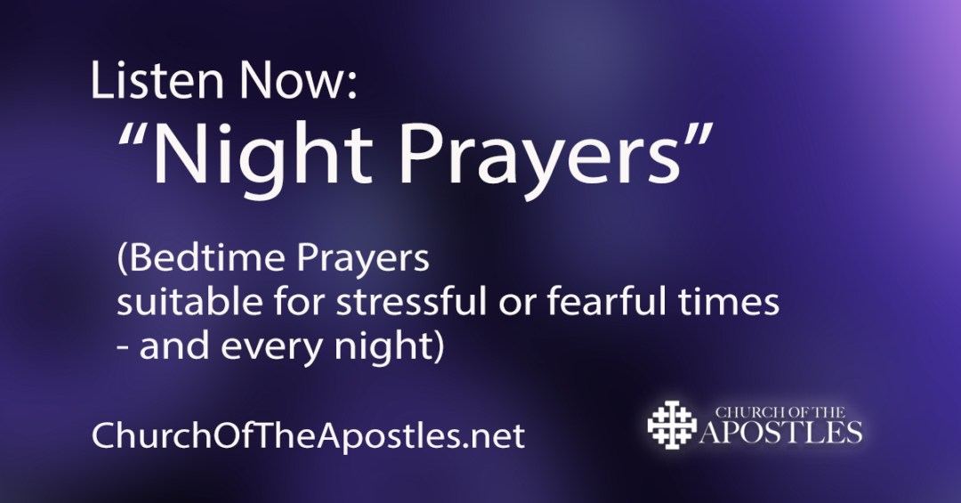 Church of the Apostles Bedtime Prayers