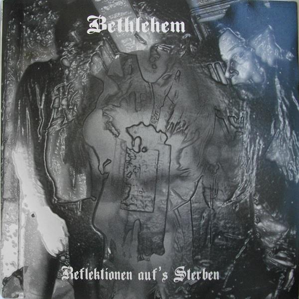 Bethlehem - Reflektionen Auf's Sterben - 1999