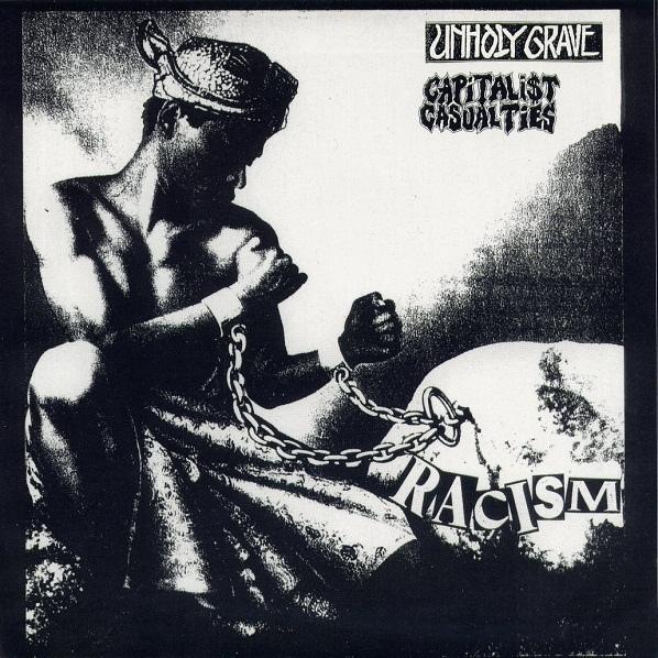 Unholy Grave, Capitalist Casualties - Racism - 2000