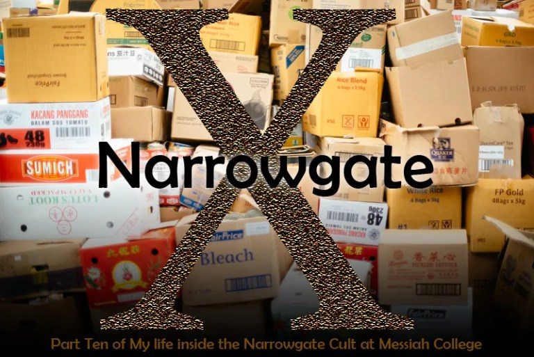 Narrowgate X: Part Ten of My Life Inside the Narrowgate Cult at Messiah College