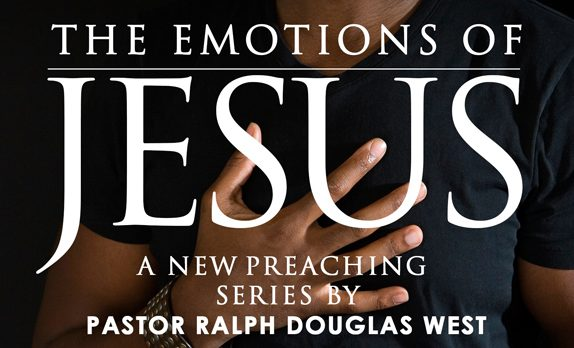 Pas' New Preaching Series – The Emotions of Jesus