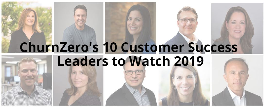 2019 Customer Success Leaders to Watch