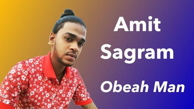 Amit Sagram Obeah Man
