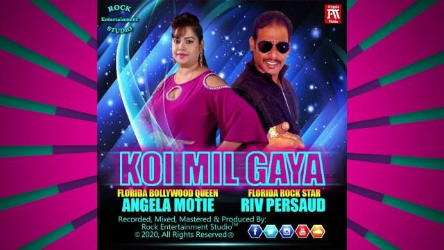 Angela Motie ft Riv Persaud - Koi Mil Gaya