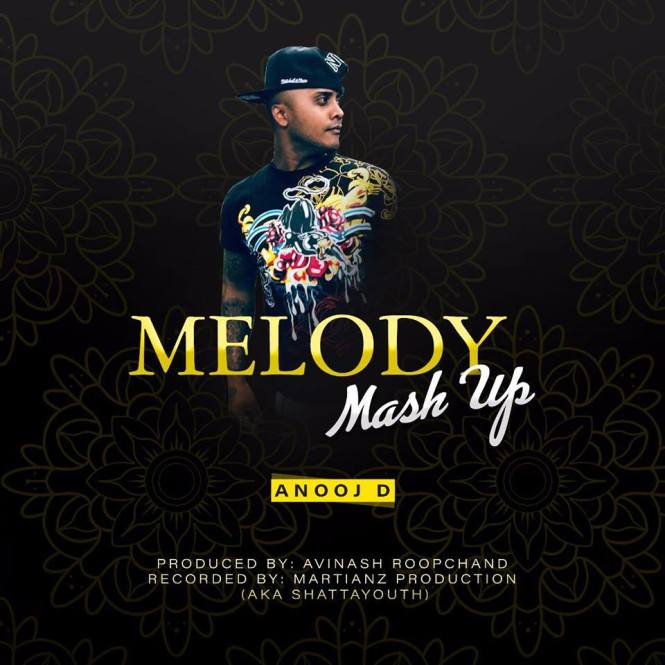 Anooj D - Melody Mash Up (2018)