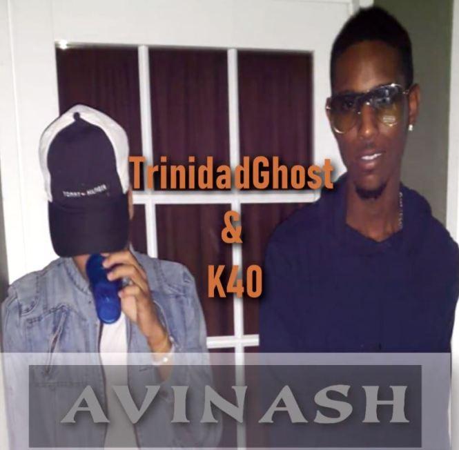 Avinash By Trinidadghost & K40 (2k19 Chutneysoca)
