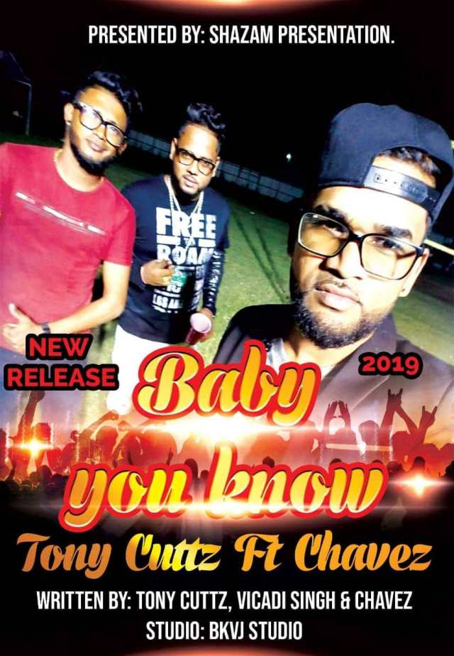 Baby You Know By Tony's Cuttz & Chavez Sital (2019 Chutney)