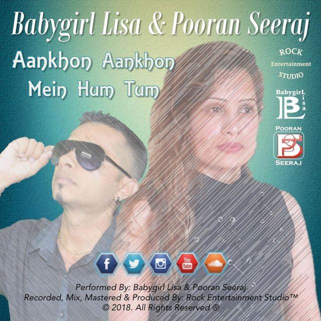 Babygirl Lisa & Pooran Seeraj - Aankhon Aankhon Mein (2018 Release)
