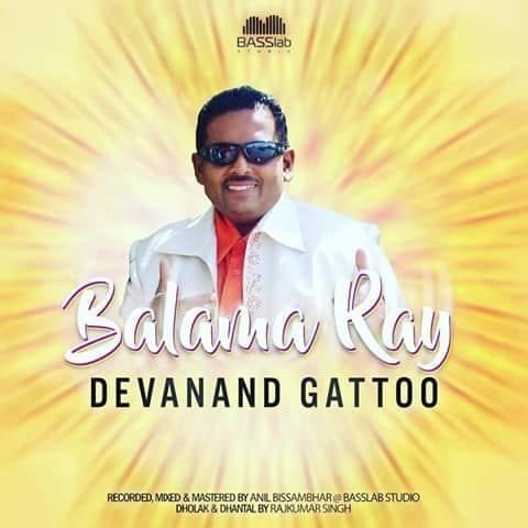 Balama Ray By Devanand Gattoo (2019 Chutney)