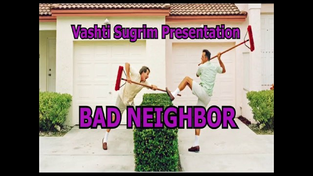 Bunty Singh - Bad Neighbor