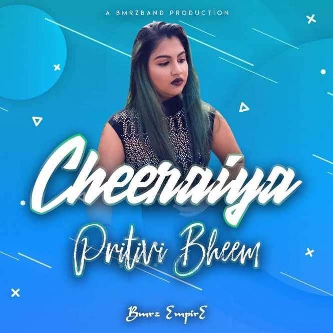 Cheeraiya by Pritivi Bheem