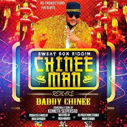 Chinee Man 2.0 [sweatbox Riddim] By Daddy Chinee (2019 Chutney Soca)