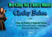 Choday Balam by Workshop 868 ft. Navita Mahato