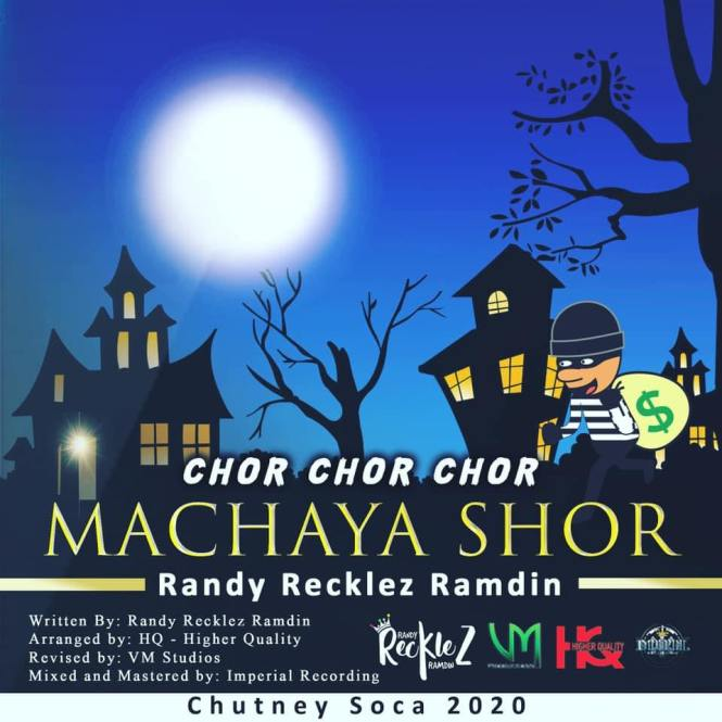 Chor Machaya Shor by Randy Reckless Ramdin