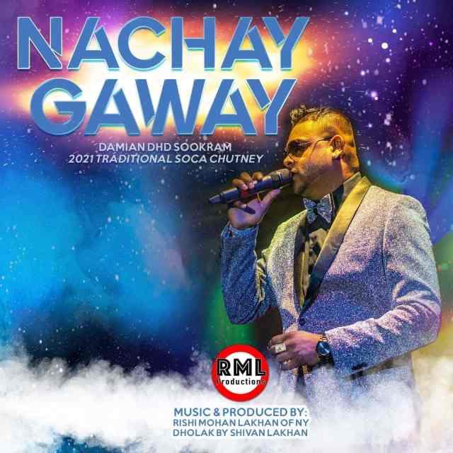 Damian Dhd Sookram Nache Gawe (2021 Traditional Chutney)