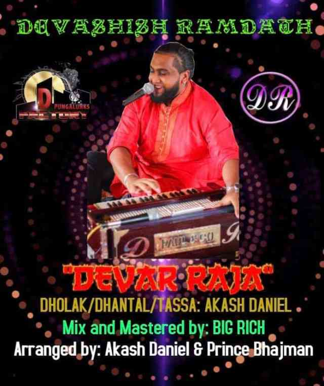 Devar Raja By Devashish Ramdath (2019 Traditional Chutney)