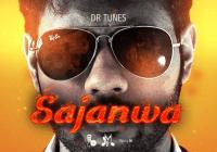 Dr Tunes - Sajanwa