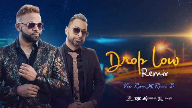 Drop Low Remix By Vee Ram & Ravi B (2019 Chutney Soca)