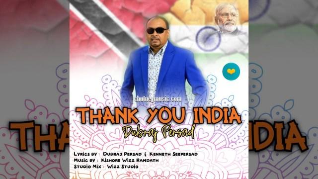 Dubraj Persad - Thank you India