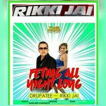 Feting All Night Long By Drupatee & Rikki Jai