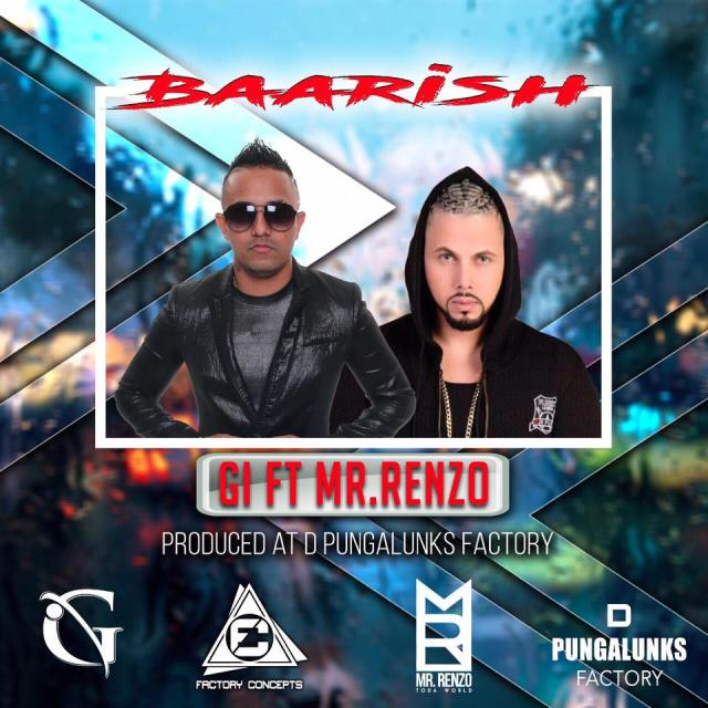 GI ft Mr Renzo - Baarish