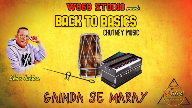 Gainda Se Maray Shiva Lakhan | W868 Studio (traditional Chutney)
