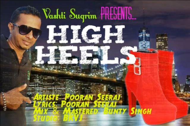 High Heels By Pooran Seeraj (2019 Chutney Soca)