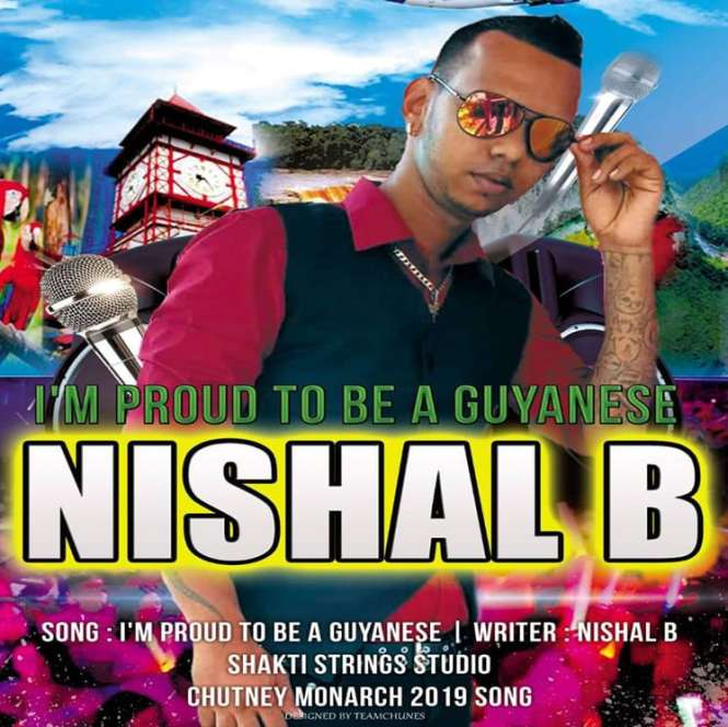 Im Proud To Be A Guyanese By Nishal B (2019 Chutney)