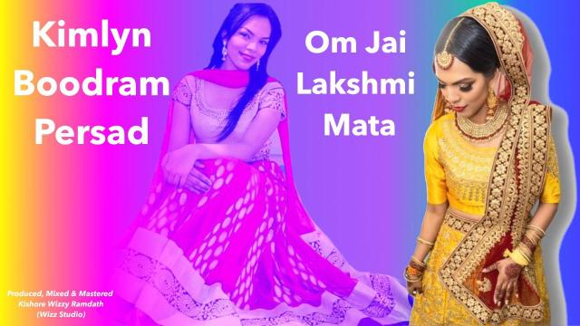 Kimlyn Boodram Persad - Om Jai Lakshmi Mata