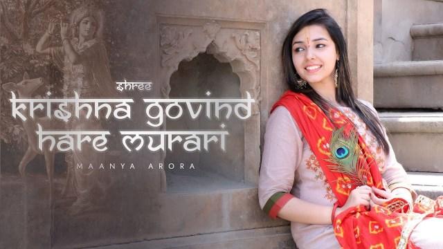 Maanya Arora - Shree Krishna Govind Hare Murari
