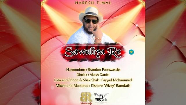 "Naresh Timal ""Biraha Raja"" - Sawaliya Re (Traditional Chutney 2021) [Indian Arrival Day 2021]"