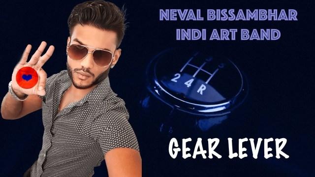 Neval Bissambhar & Indi Art Band - Gear Lever