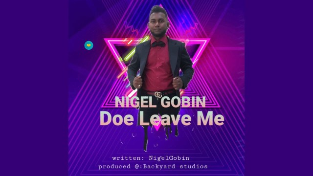 Nigel Gobin - Doe Leave Me
