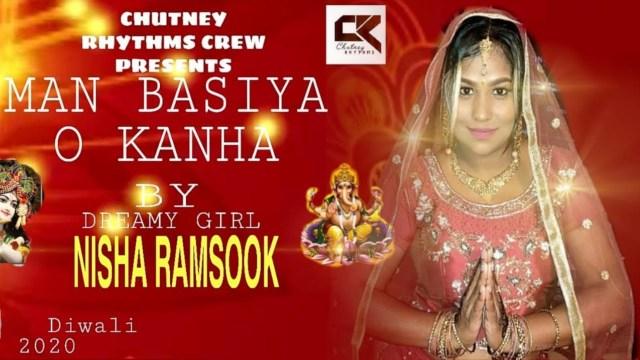 Nisha Ramsook - Man Basiya O Kanha