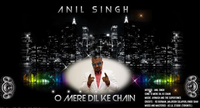 O Mere Dil Ke Chain By Anil Singh