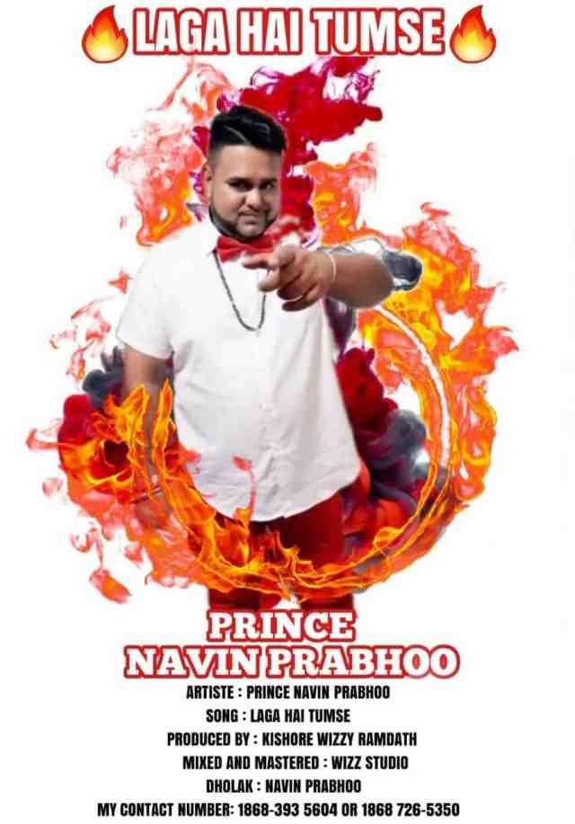 Prince Navin Prabhoo Laga Hai Tumse (2020 Chutney)