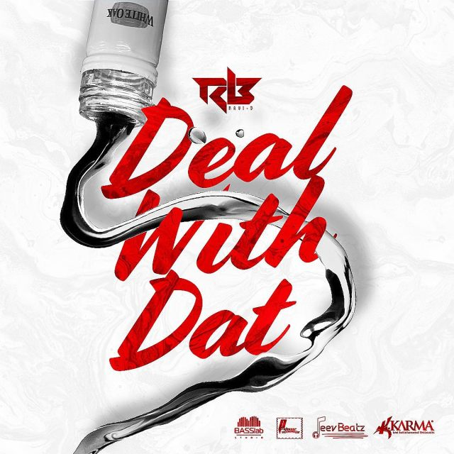 Ravi B Deal With That Crack a Seal