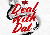 Ravi B Deal With That