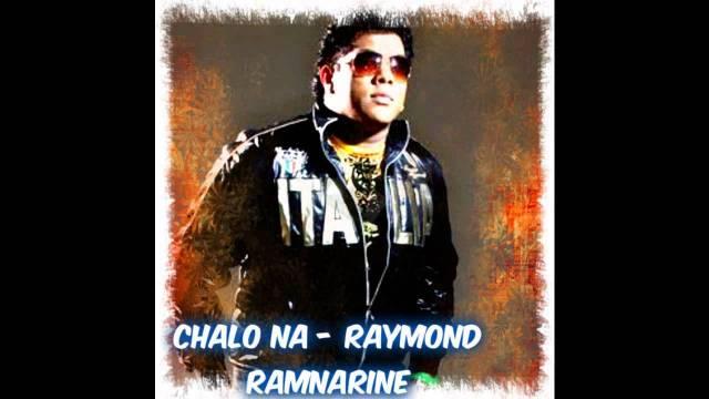 Raymond Ramnarine - Chalo Na