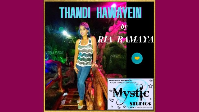 Ria Ramaya Thandi Hawayein (Bollywood Remix 2021)
