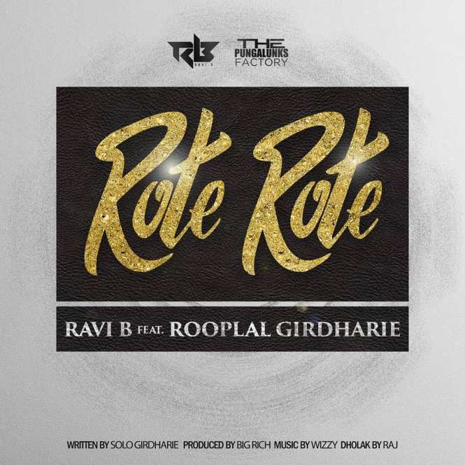 Rote Rote By Rooplal G Ft Ravi B (2019 Chutney Music)